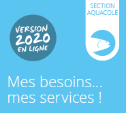 Mes besoins... mes services! Section aquacole