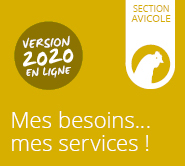 Mes besoins... mes services! Section avicole